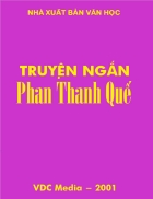 Tuyển tập truyện ngắn Phan Thanh Quế