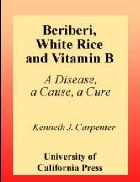 Beriberi White Rice and Vitamin B
