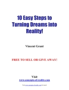 10 Easy Steps to Turning Dreams into Reality