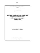 Xây dựng chiến lược kinh doanh cho công ty bảo hiểm châu Á Ngân hàng công thương đến năm 2010