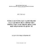 Nâng cao năng lực cạnh tranh của tập đoàn bưu chính viễn thông Việt Nam trong bối cảnh hội nhập nền kinh tế Quốc tế