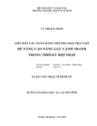 Liên kết các Ngân hàng Thương mại Việt Nam để nâng cao năng lực cạnh tranh trong thời kỳ hội nhập