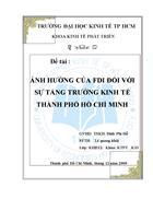 Ảnh hưởng của FDI đối với sự tăng trưởng kinh tế Thành phố Hồ Chí Minh
