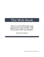 How to create Web sites and applications with HTML CSS Javascript PHP and MySQL