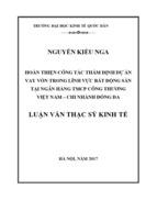 Ths Hoàn thiện công tác thẩm định dự án vay vốn trong lĩnh vực bất động sản tại Ngân hàng TMCP Công thương Việt Nam Chi nhánh Đống Đa